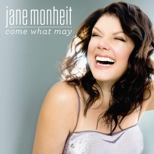 Jane Monheit – Come What May